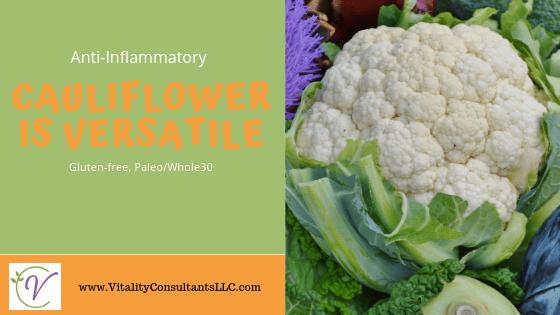 Cauliflower is Versatile