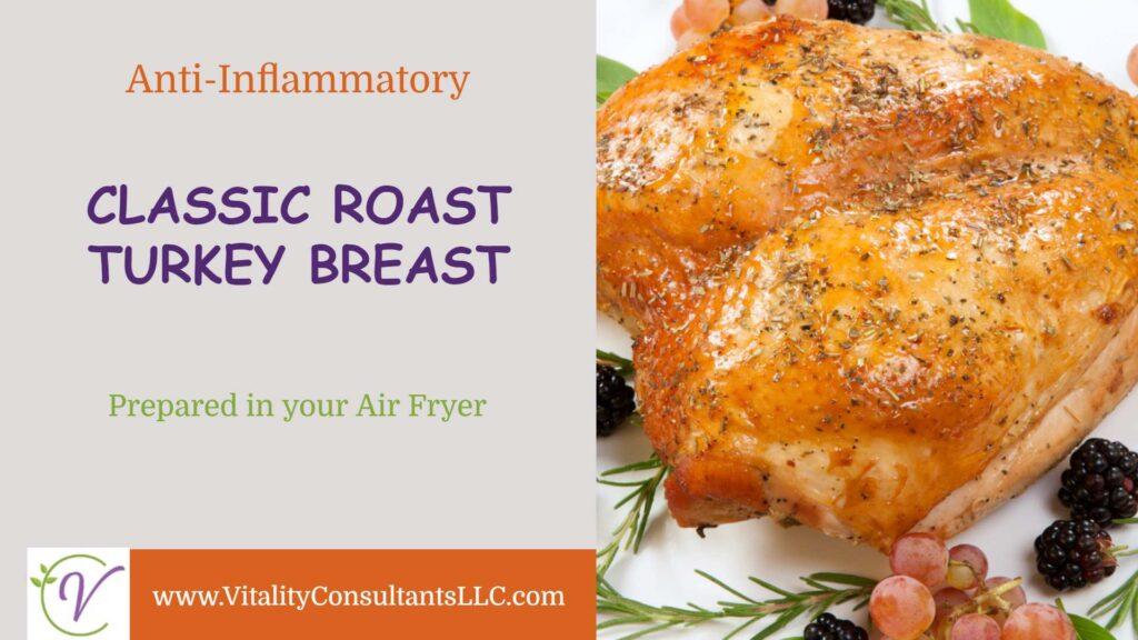 Classic Roast Turkey (in your Air Fryer)