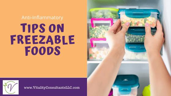 Tips on Freezable Foods
