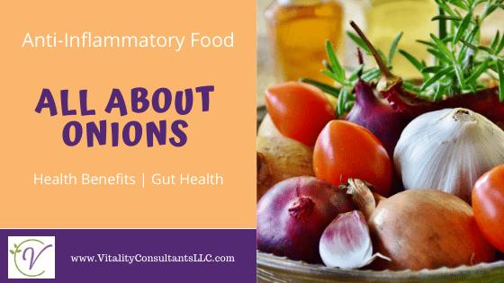 All About Onions | Anti-Inflammatory Benefits