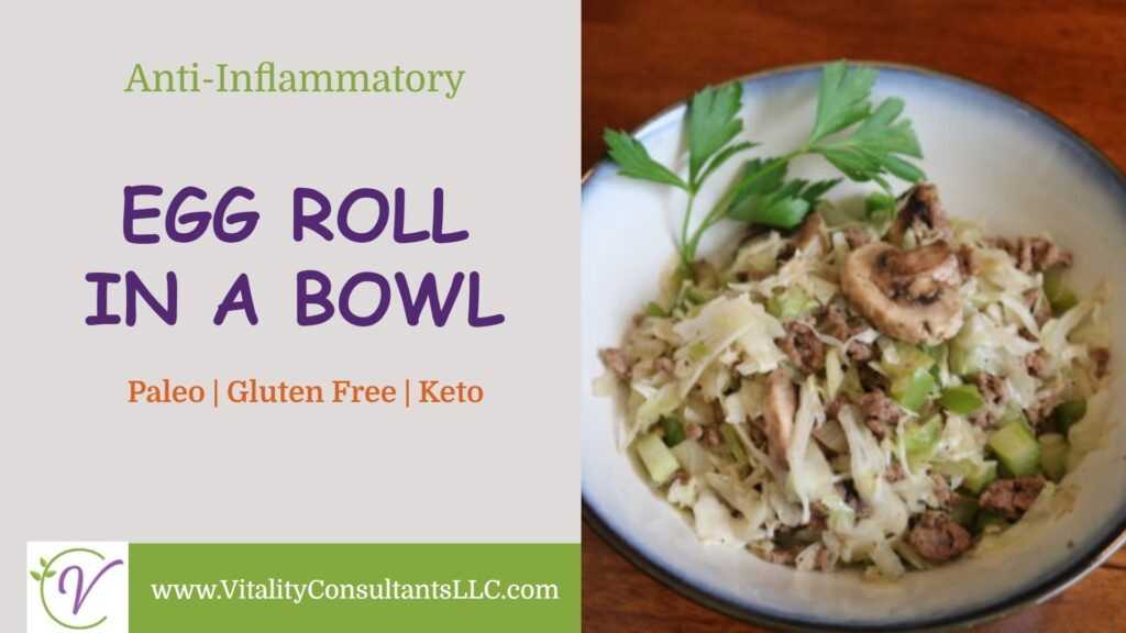 Anti-Inflammatory Egg Roll in a Bowl