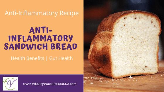 Anti-Inflammatory Sandwich Bread