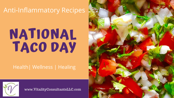 National Taco Day | Anti-Inflammatory Mexican