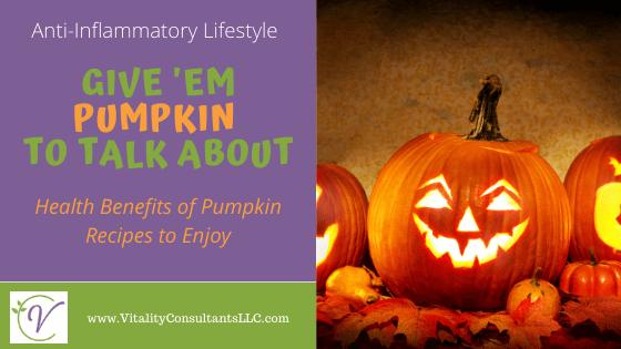 Give 'Em Pumpkin to Talk About | Health Benefits