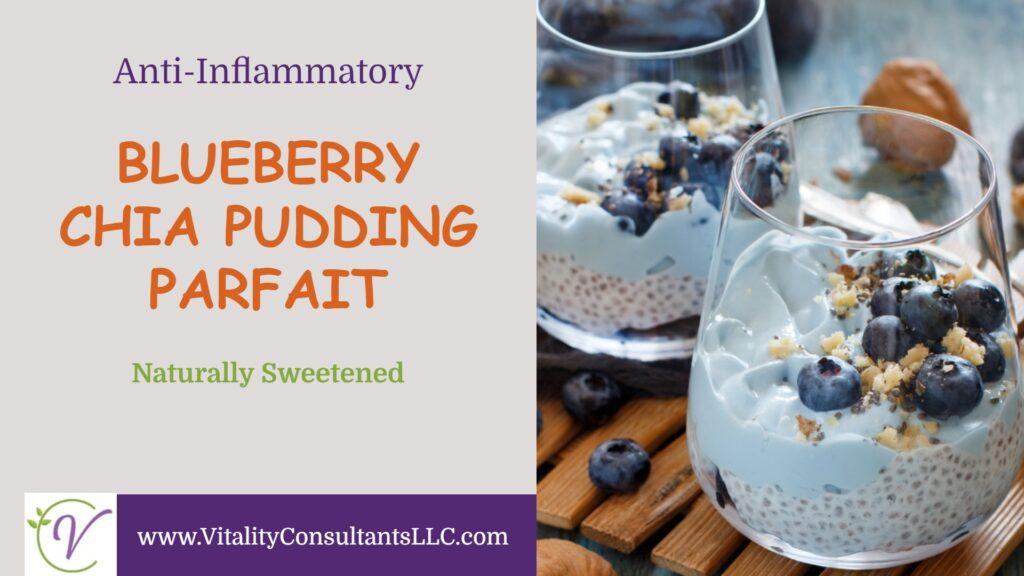 Blueberry Chia Pudding Parfait
