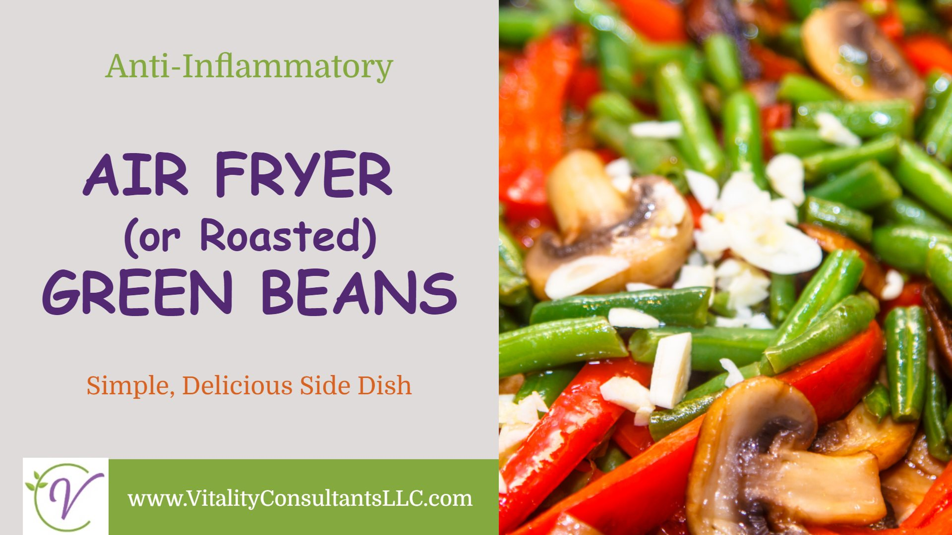 Air Fryer (or Roasted) Green Beans