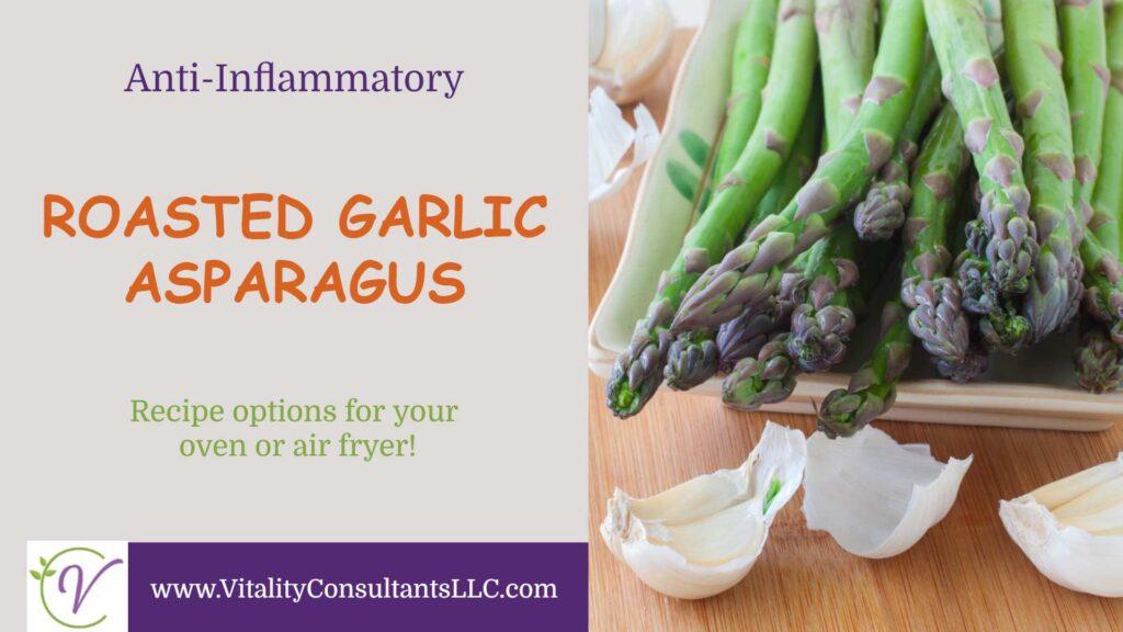 Roasted Garlic Asparagus