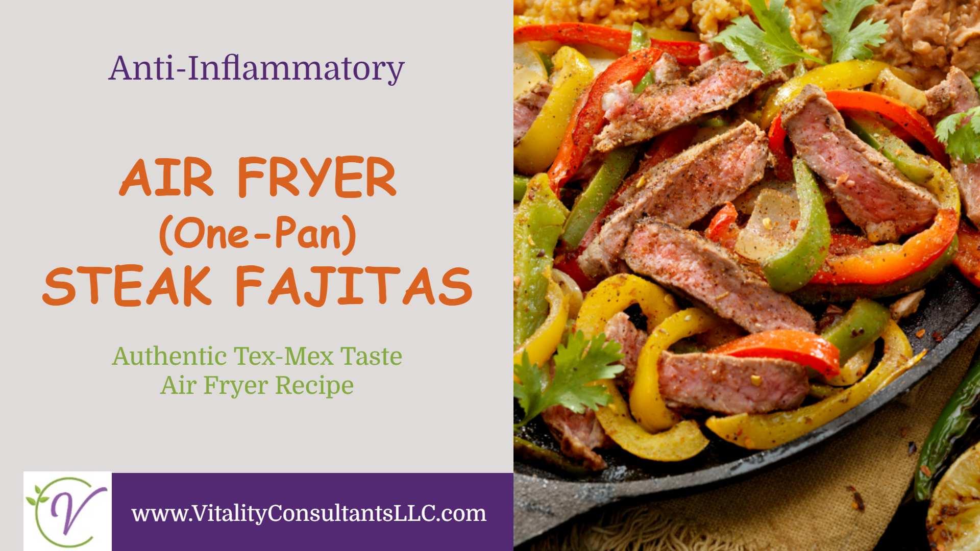 Air Fryer Steak Fajitas