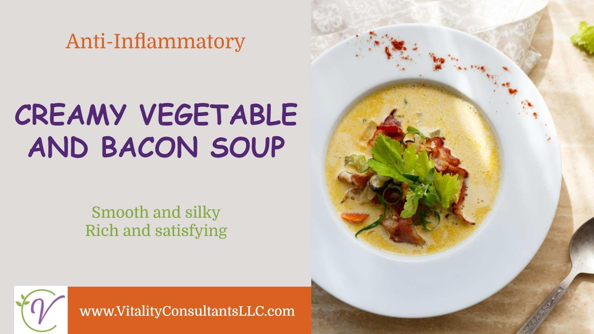 Creamy Vegetable & Bacon Soup
