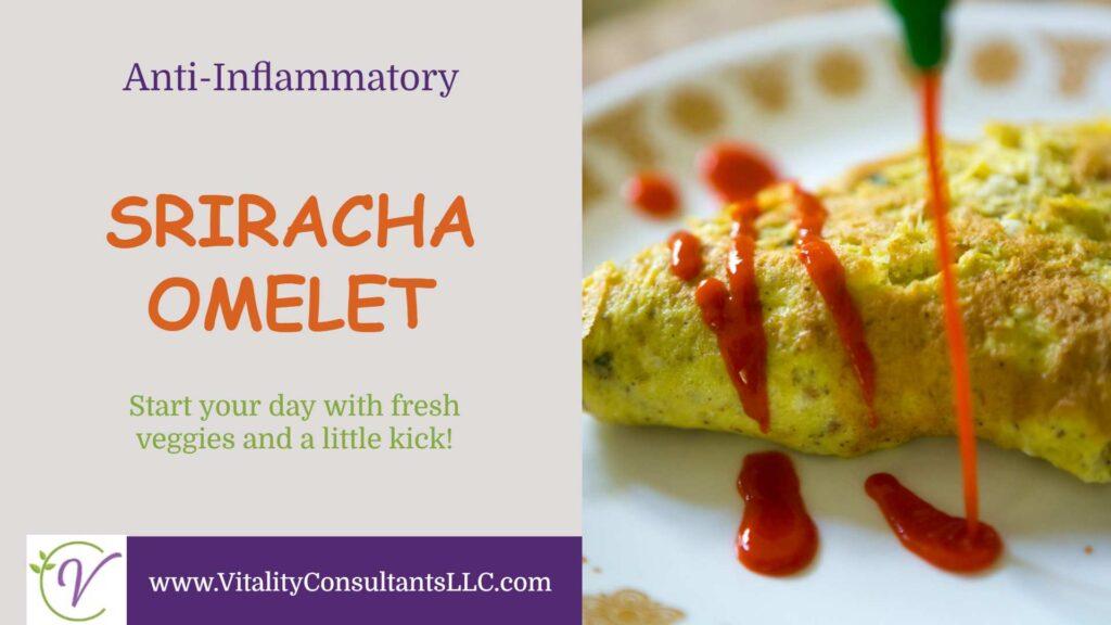 Sriracha Omelet
