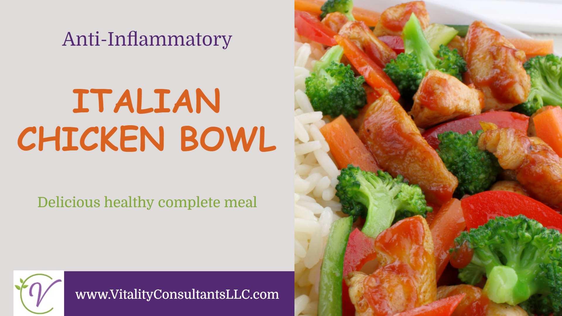 Italian Chicken Bowl